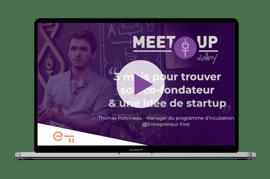 Meetup - 3 mois pour trouver son co-fondateur et une idée de startup-2